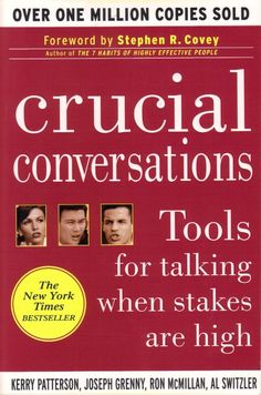 Crucial Conversations Tools for Talking When Stakes Are High, Second Edition Books You Should Read, Books To Read, Crucial Conversations, Best Self Help Books, Self Development Books, High Stakes, Human Soul, Career Advice, One In A Million