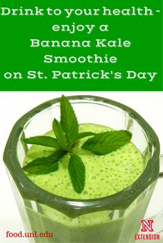Drink to your health with this Banana Kale Recipe on St. Patrick's Day!