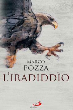"""L'iradiddìo(San Paolo, 2017) è il nuovo lavoro editoriale di Marco Pozza. E'la terza parte della trilogia iniziata con L'imbarazzo di Dio (20o14) e proseguita con L'agguato di Dio (2015). """"Iradiddìo"""" è una parola che, quand'è usata in ..."""