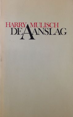 Harry Mulisch: de aanslag