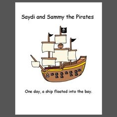 Saydi and Sammy the Pirates : A silly, short story about 2 pirates Pirate Talk, Pirate Party, Classroom Themes, Short Stories, Pirates, Books, September, Fictional Characters, Libros