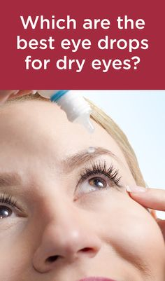 Is there a best eye drop for dry eyes? Find out. Best Eye Drops, Dry Eye Drops, Dry Eye Remedies, Ginger Wraps, The Retina, Watery Eyes, Optometry, Messy Bun, Natural Treatments