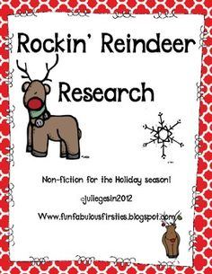 Non-fiction text is such a big focus in the new Common Core!   This unit is to help students use informational text to research reindeer as a nonfiction part of the holiday season.   Using this format, my students practice the conventions of sentence writing, writing main idea and details, using informational text,  and so much more!