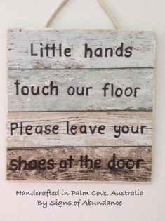 Baby Signs - Little Hands Touch our floor please leave your shoes at the door
