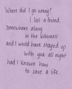 How To Save A Life - The Fray...i love this song.