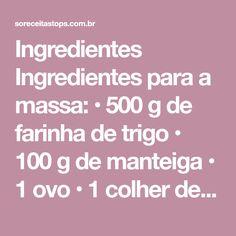 Ingredientes Ingredientes para a massa: • 500 g de farinha de trigo • 100 g de manteiga • 1 ovo • 1 colher de sopa de açúcar • 1 colher de chá de sal • 1 colher de chá rasa de colorau • 150 ml de água morna (aproximadamente) Ingredientes para o recheio: • 400 g de peito de frango • 1 cebola • 2...