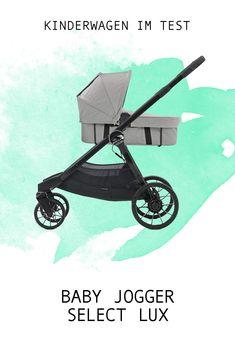 Der Baby Jogger City Select Lux Kombi-Kinderwagen im Test Parenting Plan, Parenting Hacks, City Select Lux, Baby Jogger City Select, Attachment Parenting, Buggy, Kind Mode, The Selection, Joggers