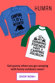 9990654ff Camping Collection - LookHUMAN   Funny Pop Culture T-Shirts, Tanks, Mugs &  More