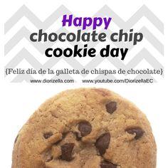 Feliz día de la galleta de Chocolate chip. // Happy chocolate chip cookie day.#Chocolatechipcookieday #DiorizellaEC #PuertoRico #Chocolatechipcookie