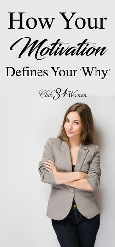 What is your motivation for the choices you make each and every day? Big or small, our motivations drive us. But what happens when they fail? via @Club31Women