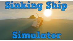 Sinking Ship Simulator v1.0.1 - ROBLOX