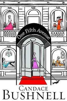 By Candace Bushnell | One Fifth Avenue