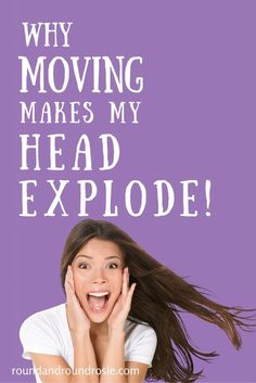 Why moving makes my head explode. Moving is so awesome isn't it? Boxing up all your stuff and shoving it into garbage bags. No wonder I'm having so much damned fun! Moving after divorce is more fun than a root canal without anesthesia.