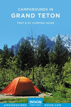 This guide to campgrounds in Grand Teton National Park covers tent and RV-hookup sites within the park, and offers practical planning information your trip. Get helpful advice on reserving your campsite and picking the site that is right for you, whether National Park Camping, Grand Teton National Park, Yellowstone National Park, Visit Yellowstone, Most Visited National Parks, Alaska Travel, Alaska Cruise, Rv Travel, Travel Destinations