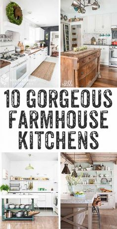 Ten drool worthy farmhouse kitchens - so much inspiration here! I'd love to have any one of these farmhouse kitchens!
