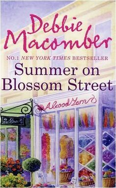 books by debbie macomber | Summer On Blossom Street (Blossom Street, book 6) by Debbie Macomber