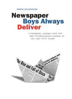 Newspaper Boys Always Deliver by Joseph Gulesserian