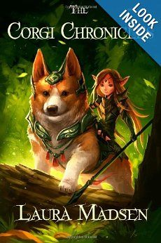 The Corgi Chronicles: Laura Madsen: 9781484842225: Amazon.com: Books