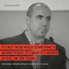 Yuri Milner - VC with some awesome words to remember! #quotes #quoteoftheday