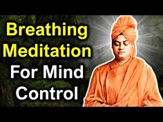 Swami Vivekananda explains Breathing Meditation Technique To Control Mind - Vipassana Vipassana Meditation, Meditation Prayer, Meditation Videos, Easy Meditation, Meditation Quotes, Meditation Techniques, Inspirational Leaders, Breathing Meditation, Swami Vivekananda