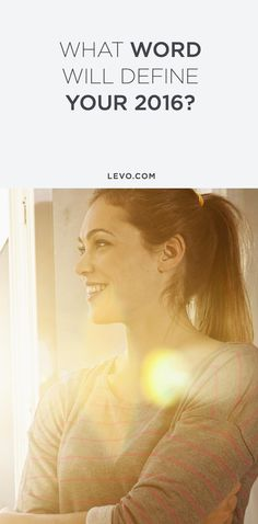 What word is going to define your year? These are the words that the Levo team came up with. @levoleague www.levo.com
