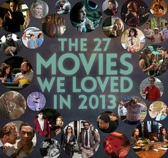 The 27 Movies We Loved In 2013