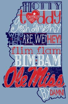 Hotty Toddy, Gosh Almighty 100% cotton tee Ole Miss Tailgating, Ole Miss Football, Alma Mater, Mississippi Football, University Of Mississippi, Mississippi Queen, Oxford Mississippi, Ms College, College Football