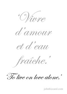 ♔ 'To live on love alone. French Love Quotes, French Words, Love Me Quotes, Quote Of The Day, Learn To Speak French, Learning French, Special Words, French Lessons, Meaning Of Life