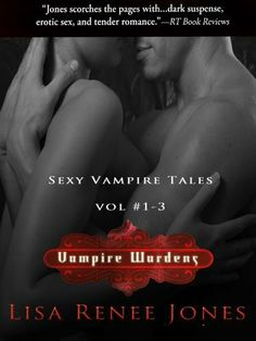 The Vampire Wardens --The Collection by Lisa Renee Jones, http://www.amazon.com/gp/product/B006J8QAOW/ref=cm_sw_r_pi_alp_voWbqb1QB4KXS