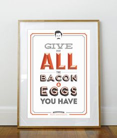 Parks and Recreation Bacon & Eggs Poster or to fit Ikea Ribba Frame 390 x from CreativeSobriety on Etsy. Saved to Things I want as gifts. Parks And Recreation, Parks N Rec, Typography Letters, Hand Lettering, Parks And Rec Gifts, Ribba Frame, Ron Swanson, Typographic Design, Typography Inspiration