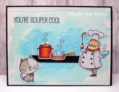 Kunis Bastelblog: You're Souper Cool