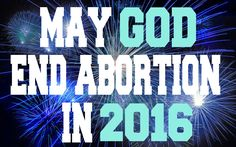 PIN IF YOU AGREE! We need your powerful prayers to end abortion, please sign up when you can http://www.theendofabortionmovement.com/join-now.html