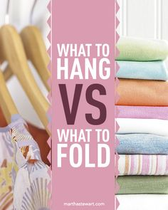 What to hang vs. what to fold.