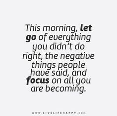 This Morning, Let Go of Everything You Didn't Do Right