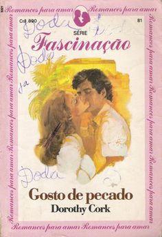 Meus Romances Blog: Gosto De Pecado - Dorothy Cork - Fascinação nº 81