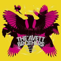 The Avett Brothers: Magpie And The Dandelion