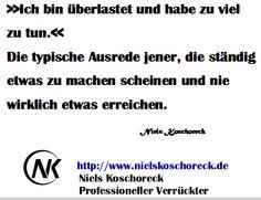 Schluss mit den Ausreden: http://www.aufschieben.nielskoschoreck.de   #Ausreden #Aufschieben #Tun #Handeln #Motivation