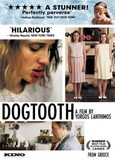 Dogtooth - one of the bravest films ever made