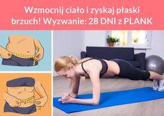 Wzmocnij ciało i zyskaj płaski brzuch! Wyzwanie: 28 DNI z PLANK