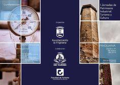 Patrimonio Industrial Arquitectónico: I Jornadas de patrimonio industrial, Turismo y cul...