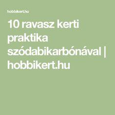10 ravasz kerti praktika szódabikarbónával | hobbikert.hu