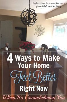4 ways to make your home feel better right now when it's overwhelming you