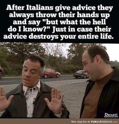 italian jokes hilarious so true ; jokes about italians ; jokes in italian Sarcastic Quotes, Funny Quotes, Funny Memes, Life Quotes, Mafia, Italian Girl Problems, Italian Memes, Italian Sayings, Italian Family Quotes