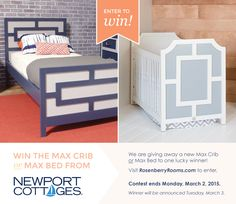 Rosenberry Rooms is giving away a Newport Cottages Max Crib or Max Bed to one lucky winner! Contest ends Monday, March 2, 2015. Winner will be announced Tuesday, March 3.