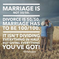 Marriage is not 50/50..
