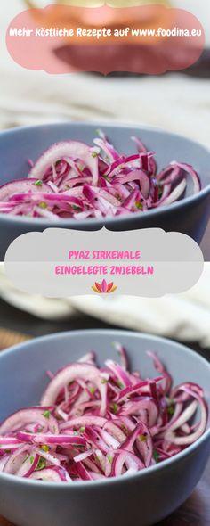 auf indische Art eingelegte Zwiebeln, prima zu Gegrilltem oder Tandooris