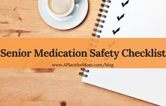 5 Steps to Checking a Senior's Medication List for Safety. Tips from geriatrician Dr. Kernisan.