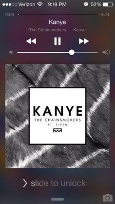 Chainsmokers  ~ Kanye