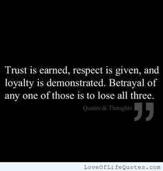 Betrayal- What happens when you have been betrayed, is that you realize that you have trusted someone else w/ a part of you… Betrayal can be caused by:  Cheating -Stealing -Lying to you or about you -Bearing false witness against you -Falsely accusing you