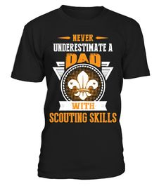 Dad With Scouting Skills  #gift #idea #shirt #image #funny #campingshirt #new